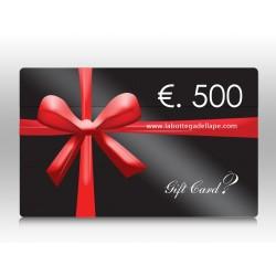 .GIFT CARD 500€ FAI IL TUO REGALO SCONTATO